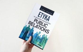 """""""Etyka w zawodzie specjalistów PR"""" E. Hope"""